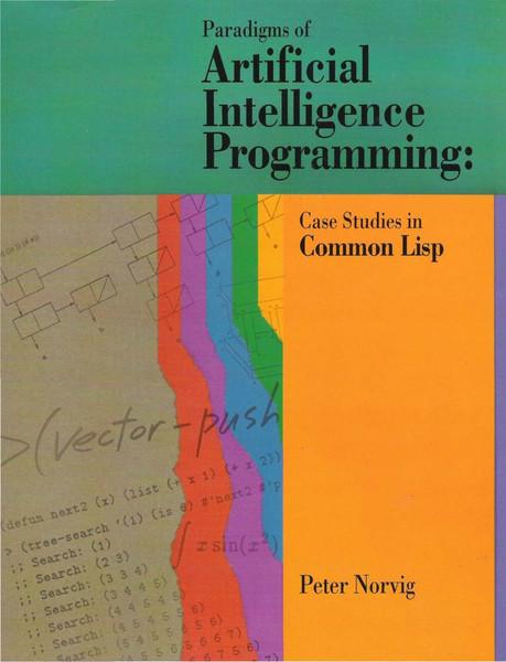 Peter Norvig, Paradigms of Artificial Intelligence Programming