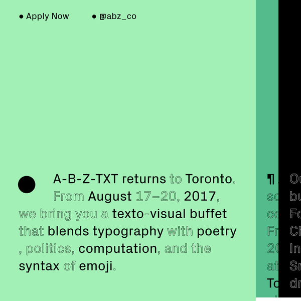 ● A-B-Z-TXT is a school for 21st century typography ● Toronto. August 17-20, 2017 ●
