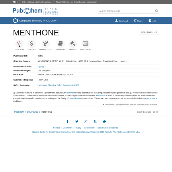 MENTHONE | C10H18O | CID 26447 - structure, chemical names, physical and chemical properties, classification, patents, literature, biological activities, safety/hazards/toxicity information, supplier lists, and more.