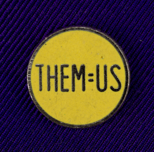 THEM=US Pin, Tibor Kalman/M & Co., ca. 1980–90