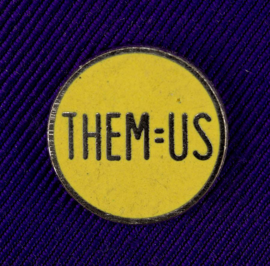 THEM=US Pin, Tibor Kalman/M & Co., ca. 1980–90