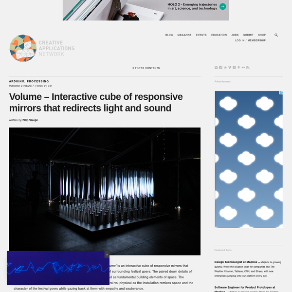 Volume - Interactive cube of responsive mirrors that redirects light and sound
