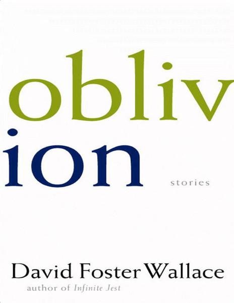 Wallace, David Foster_Oblivion (pdf)