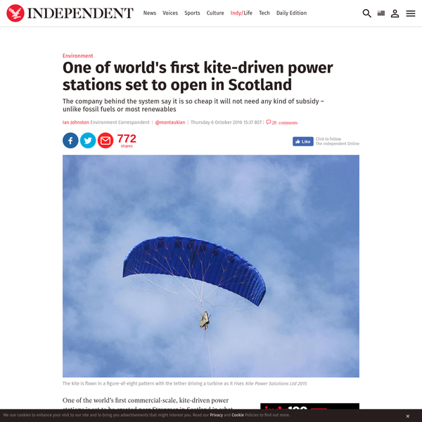"""One of the world's first commercial-scale, kite-driven power stations is set to be created near Stranraer in Scotland in what could be a major step towards finding the """"magic solution"""" to humanity's energy problems. While kites have until now largely been flights of fancy that have entranced generations of children, Renaissance genius Leonardo da Vinci and poets like Robert Louis Stevenson and Joyce Carol Oates, their practical uses have seemed limited."""
