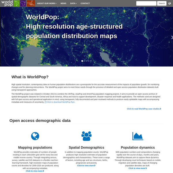High spatial resolution, contemporary data on human population distributions are a prerequisite for the accurate measurement of the impacts of population growth, for monitoring changes and for planning interventions. The WorldPop project aims to meet these needs through the provision of detailed and open access population distribution datasets built using transparent approaches.