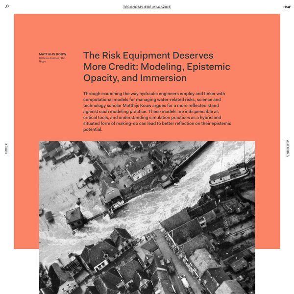 Technosphere Magazine: The Risk Equipment Deserves More Credit: Modeling, Epistemic Opacity, and Immersion