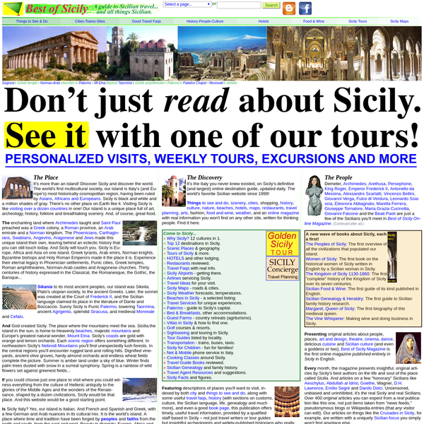 Sicily Travel Guide 2018 - Sicily Tours, Vacations, Holidays, Hotels, Dining, Tourism, Culture, Books. Tablet-friendly for iPad and other devices.