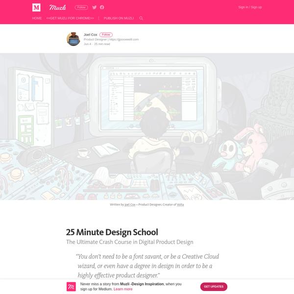 25 Minute Design School - Muzli -Design Inspiration