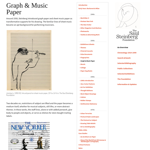 Around 1950, Steinberg introduced graph paper and sheet music paper as transformative supports for his drawing. The familiar lines of sheet music became an apt background for performing musicians. Two decades on, restrictions of subject are lifted and the paper becomes a medium itself, whether for musical subjects, still lifes, or more abstract themes.