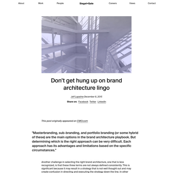 Masterbranding, sub-branding, and portfolio branding (or some hybrid of these) are the main options in the brand architecture playbook. But determining which is the right approach can be very difficult. Each approach has its advantages and limitations based on the specific circumstances.