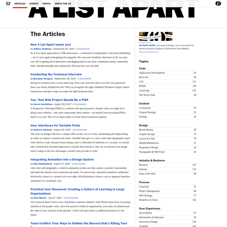 As A List Apart approaches its 20th anniversary-a milestone in independent, web-based publishing-we're once again reimagining the magazine. We want your feedback. And most of all, we want you. We're getting rid of advertisers and digging back to our roots: community-based, community-built, and determinedly non-commercial. Find out how you can help!