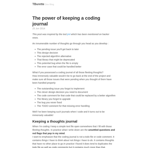 The journal is a great tool to write the documentation. User level documentation as well as code documentation. Writing general documentation without the code journal is no problem: how to use this, how to do that. However there are many useful artifacts that can be derived from the coding journal.