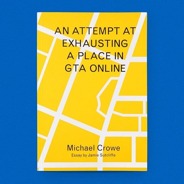 An Attempt at Exhausting a Place in GTA Online / Available at www.draw-down.com / Michael Crowe's An Attempt At Exhausting a Place in GTA Online takes George Perec's serene 1975 conceptual exercise in Paris as its starting point, reenacting it within the chaotic and excessive virtual world of Grand Theft Auto Online. Giddy murder, Fassbinder lookalike contests, and amber lights twinkling in the far distance all dance together as Michael Crowe attempts to exhaust one location in the world's most popular video game. With an accompanying essay by Jamie Sutcliffe, this publication playfully explores the discursive spaces of online games and questions their relationship to our current material world and potential immaterial futures. Designed by An Endless Supply #graphicdesign #typography #GTA #GeorgePerec