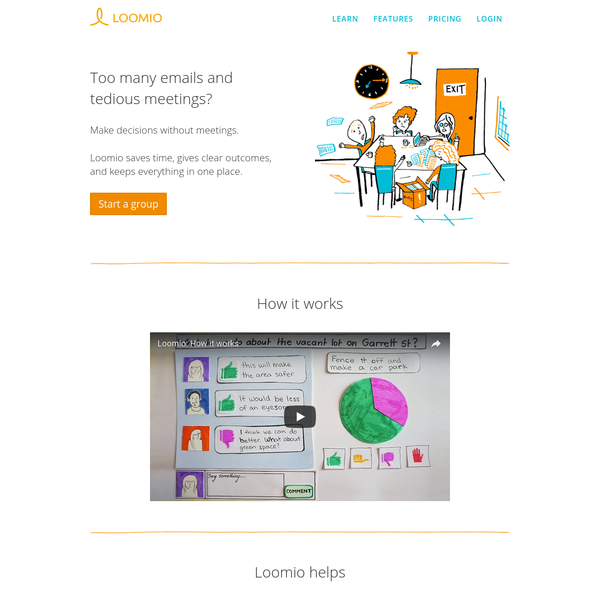 Loomio helps groups of people make decisions together, online