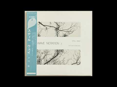 Satoshi Ashikawa - Still Way (Wave Notation 2) † [1982, full album]