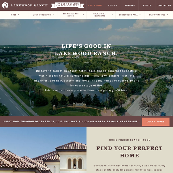 "You are never far from family, friends and fun in Lakewood Ranch. Explore our 12 actively-selling villages featuring everything from townhomes to custom estates. In Lakewood Ranch, life extends beyond our extraordinary houses to the families that call them ""home."""