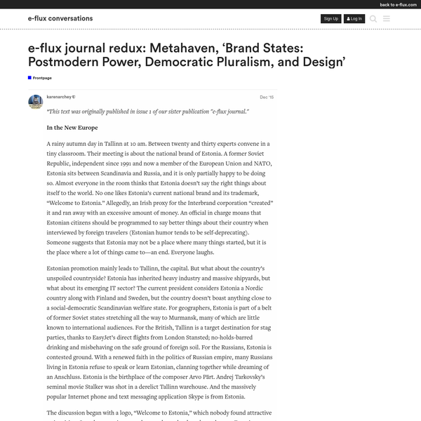 e-flux journal redux: Metahaven, 'Brand States: Postmodern Power, Democratic Pluralism, and Design'