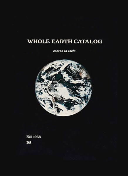 Stewart Brand – Whole Earth Catalog – Fall 1968