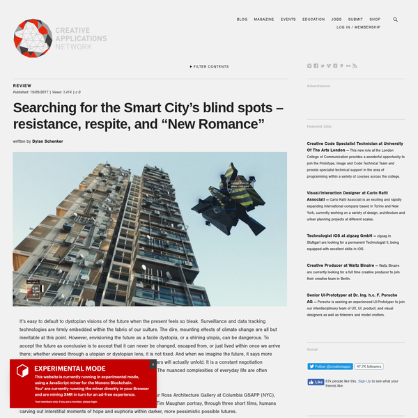 """Searching for the Smart City's blind spots - resistance, respite, and """"New Romance"""""""
