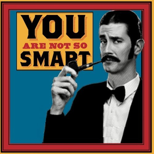 You Are Not So Smart is a celebration of self delusion that explores topics related to cognitive biases, heuristics, and logical fallacies. David McRaney interviews scientists about their research into how the mind works, and then he eats a cookie.