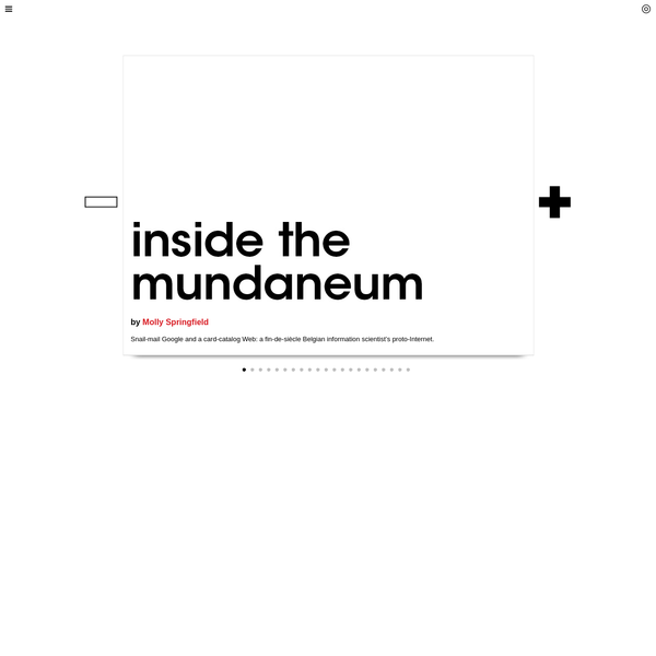 Triple Canopy - Inside the Mundaneum by Molly Springfield