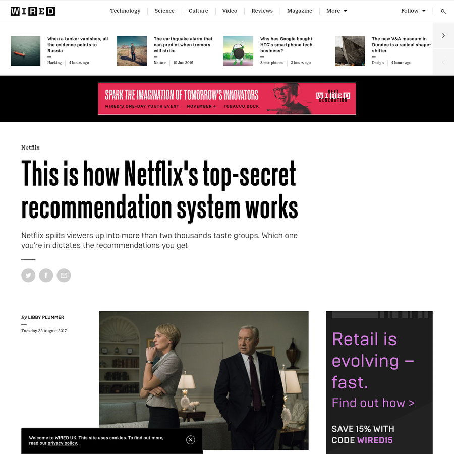 More than 80 per cent of the TV shows people watch on Netflix are discovered through the platform's recommendation system. That means the majority of what you decide to watch on Netflix is the result of decisions made by a mysterious, black box of an algorithm. Intrigued? Here's how it works.