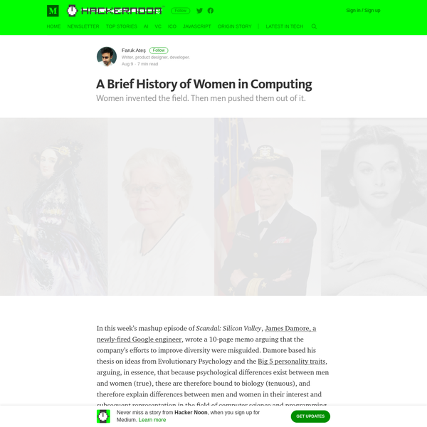 Women invented the field. Then men pushed them out of it. In this week's mashup episode of Scandal: Silicon Valley, James Damore, a newly-fired Google engineer, wrote a 10-page memo arguing that the company's efforts to improve diversity were misguided.