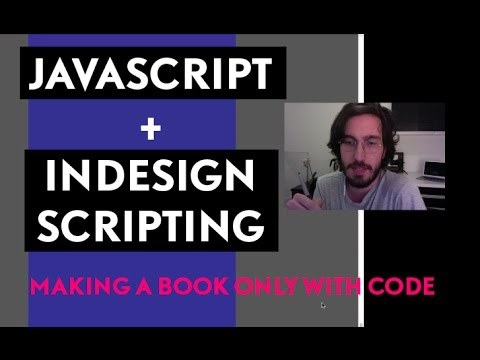 How to Make a book using only code [JavaScript + Indesign Scripting]
