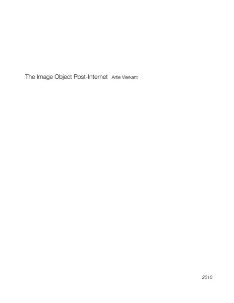 Vierkant, Arte_The Image Object Post-Internet (2010)