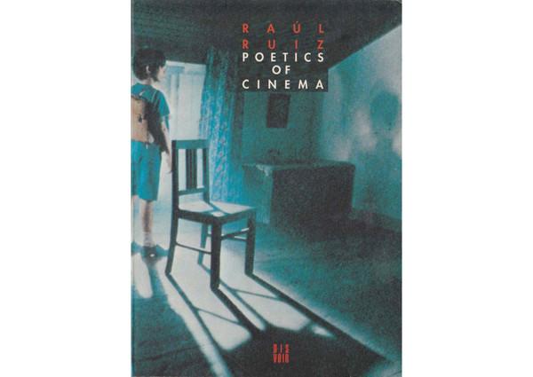 Ruiz, Paul_Poetics of Cinema (2007)