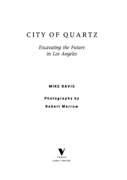 Davis, Mike_City of Quartz: Excavating the Future in Los Angeles (1990)