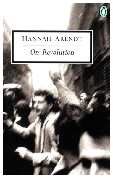 Arendt, Hannah_On Revolution (1963)