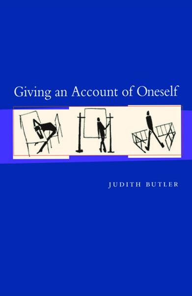 Butler, Judith_Giving an Account of Oneself (2003)