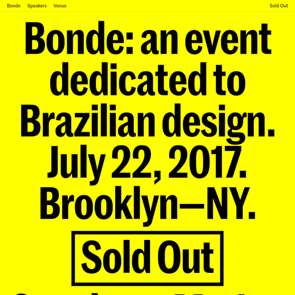 An event dedicated to Brazilian design. July 22, 2017. Brooklyn-NY.