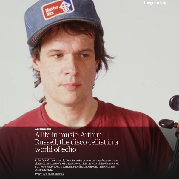 A life in music: Arthur Russell, the disco cellist in a world of echo
