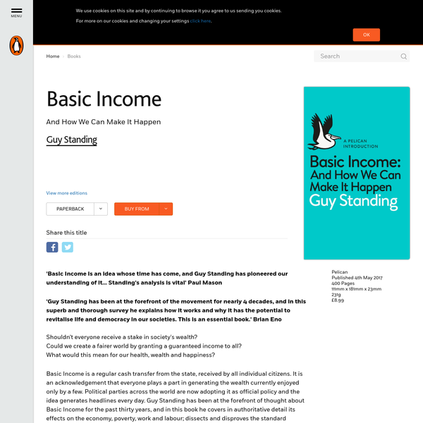 Basic Income, And How We Can Make It Happen by Guy Standing