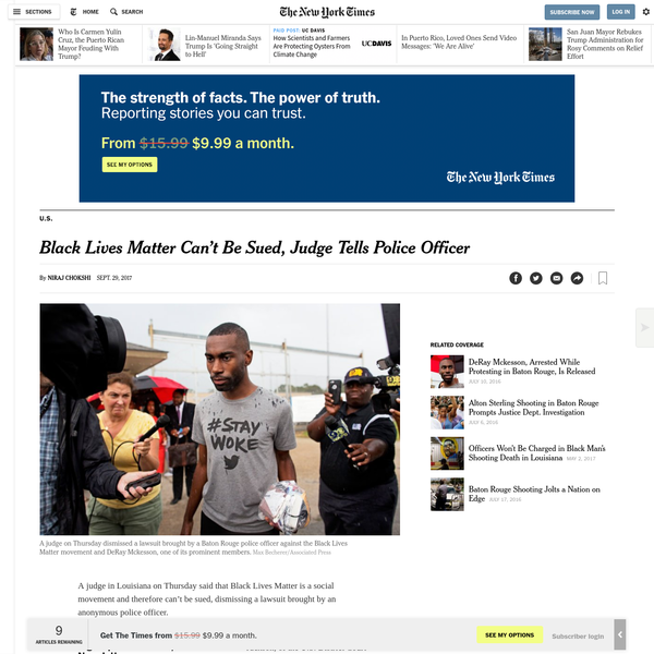 """In his ruling, Judge Jackson acknowledged that groups and individuals associated with the movement can be brought to court. But Black Lives Matter was an exception, he said. """"Black Lives Matter,"""" as a social movement, cannot be sued, however, in a similar way that a person cannot plausibly sue other social movements such as the Civil Rights movement, the L.G.B.T."""