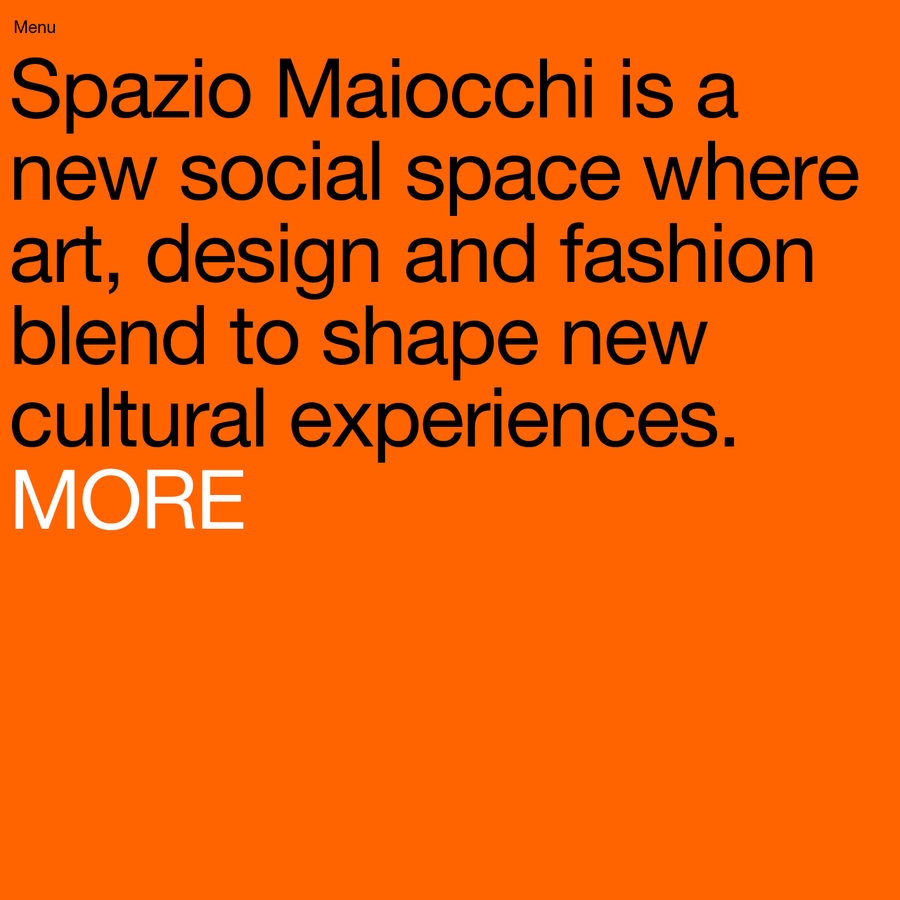 Spazio Maiocchi is a new social space where art, design and fashion blend to shape new cultural experiences.