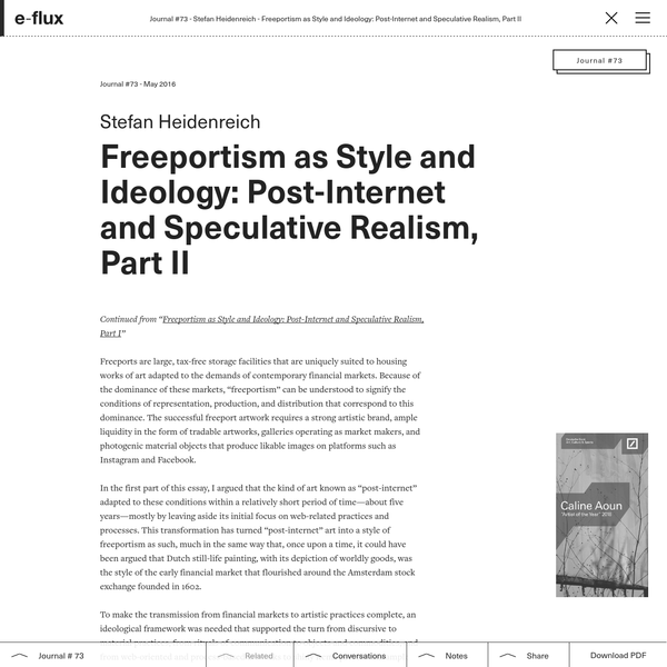 Freeportism as Style and Ideology: Post-Internet and Speculative Realism, Part II