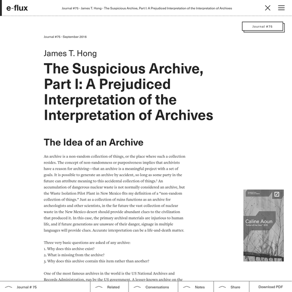 The Suspicious Archive, Part I: A Prejudiced Interpretation of the Interpretation of Archives