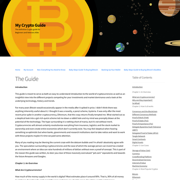 This guide is meant to serve as both an easy-to-understand introduction to the world of cryptocurrencies as well as an insightful view into the different projects competing for your investments and market dominance and a look at the underlying technology, history and trends.