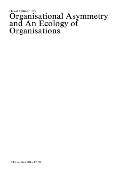 David-Hilmer-Rex-Organisational-Asymmetry-and-An-Ecology-of-Organisations.pdf