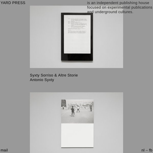 YARDPRESS | Yard press is an independent publishing house focused on experimental publications and underground culture.