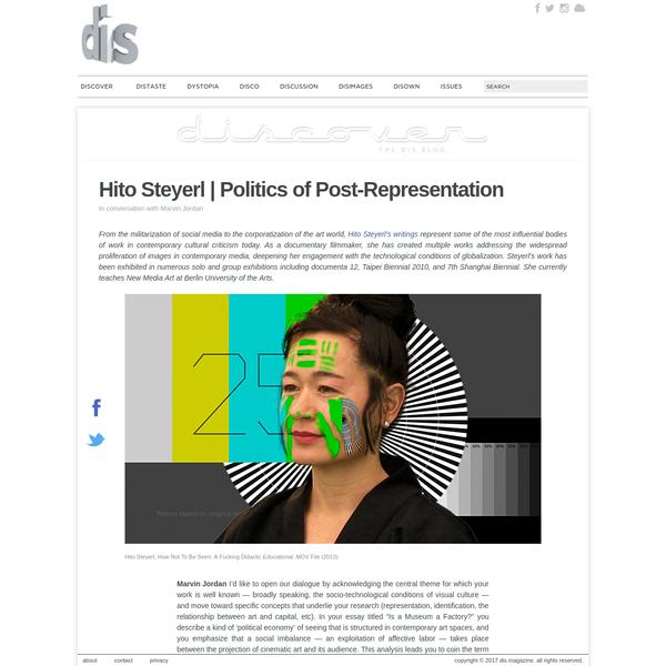 Hito Steyerl   Politics of Post-Representation