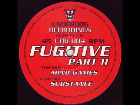 Fugitive - Substance