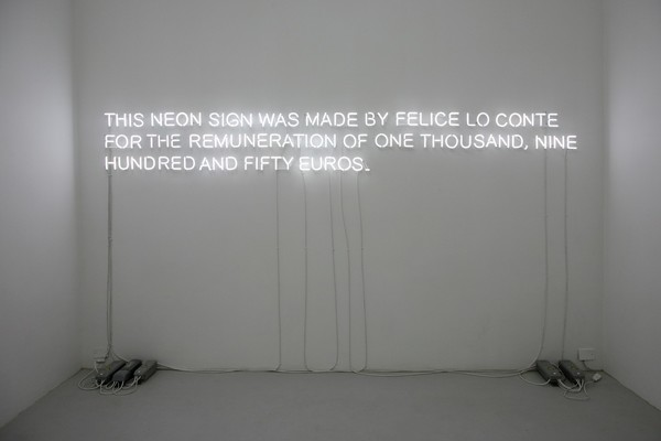 Claire Fontaine, This neon sign was made by …, 2009, neon, trasformers, cabling, 5 x 342 x 42 cm