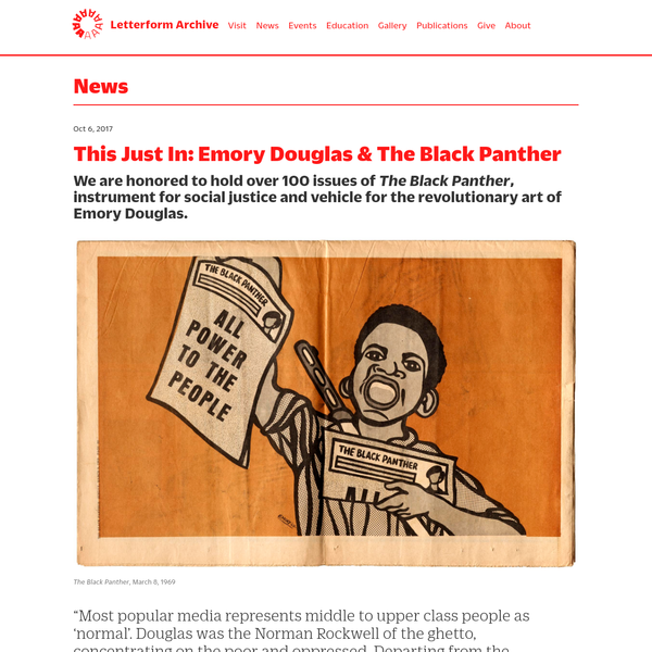 In January 1967, a 22-year-old Emory Douglas met Huey Newton and Eldridge Cleaver, the Ministers of Defense and Information of the Black Panther Party, a moment which set the course for a life in revolutionary art. Douglas strongly identified with the Black Panther's assertive response to injustice.