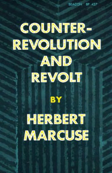 Marcuse, Herbert_Counter-Revolution and Revolt (1972)