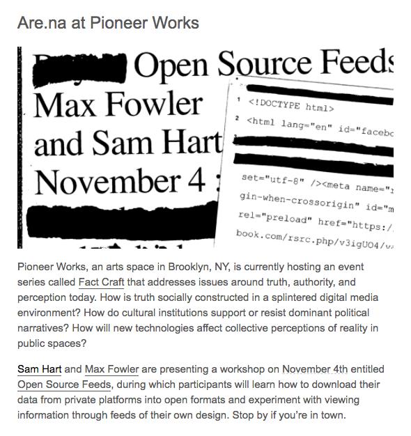 [Pioneerworks workshop Nov. 4th](https://pioneerworks.org/classes/open-source-feeds/)
