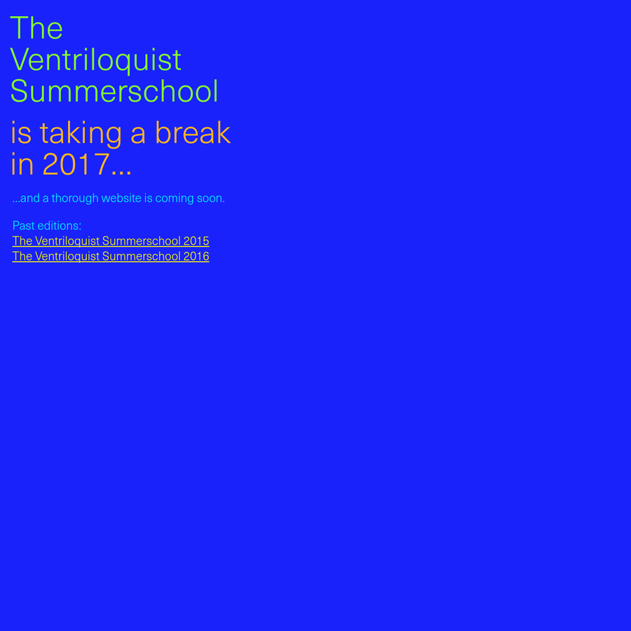 The Ventriloquist Summerschool works with matters of discourse and voice in design practices.
